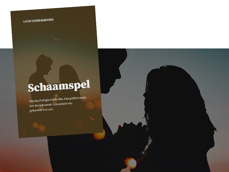 Schaamspel, de eerste roman van Luuk Hoedemaekers!